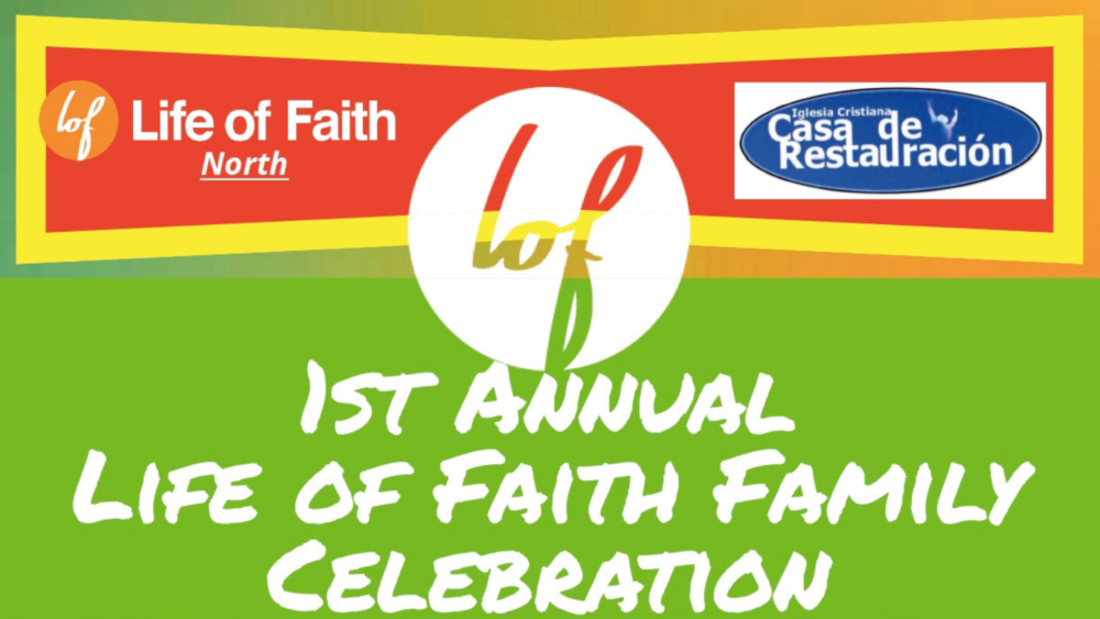 Life of Faith Family Celebration Image